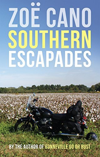 Southern Escapades: On the Roads Less Travelled  by  Zoë Cano