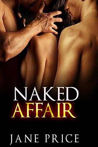 MENAGE: Naked Affair (Threesome Alpha Male MMF) Jane Price
