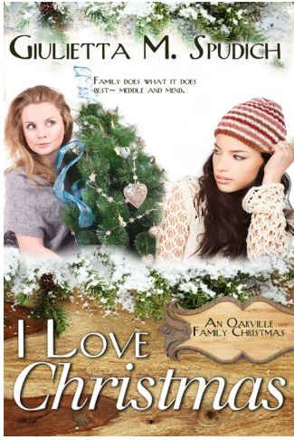 I Love Christmas (An Oakville Family Christmas, #1)  by  Giulietta Maria Spudich