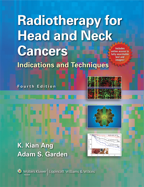 Radiotherapy for Head and Neck Cancers: Indications and Techniques  by  K Kian Ang