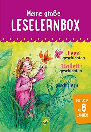 Meine große Leselernbox: Feengeschichten, Ballettgeschichten, Pferdegeschichten: Mit 3 Lesestufen  by  Carola von Kessel