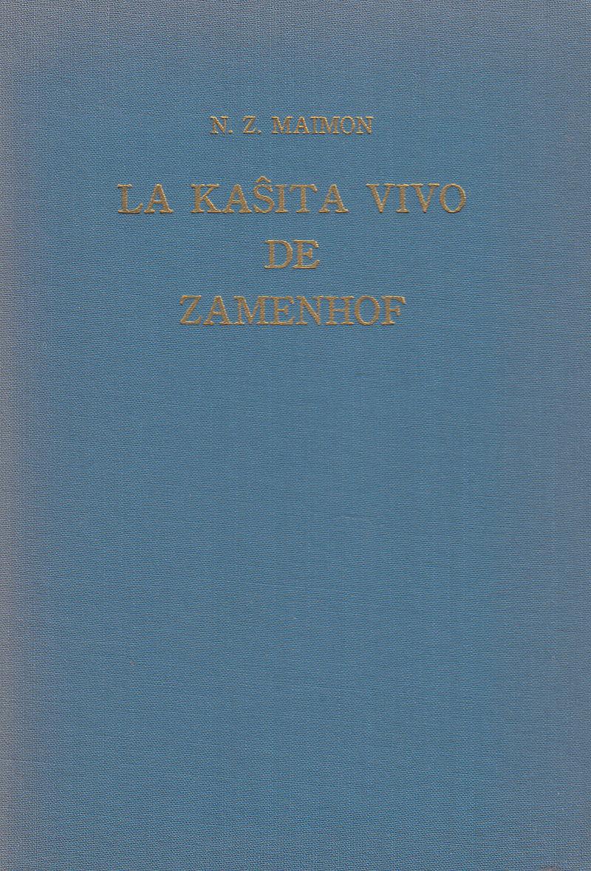 La kaŝita vivo de Zamenhof  by  N Z Maimon