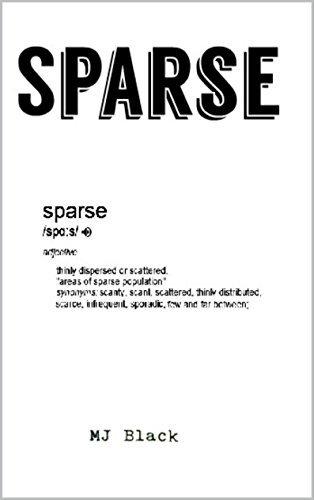 Sparse  by  MJ Black