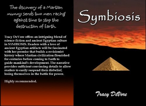 Symbiosis  by  Tracy DeVore