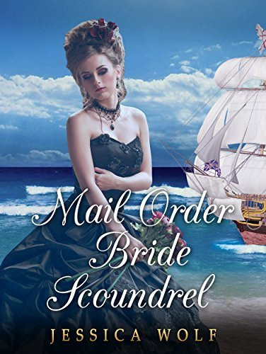 Mail Order Bride Scoundrel  by  Jessica Wolf