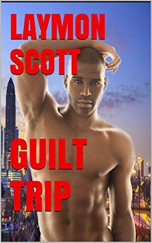 Guilt Trip Laymon Scott
