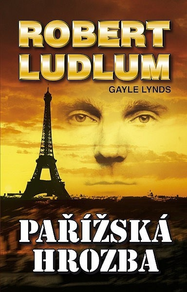 Pařížská hrozba Robert Ludlum