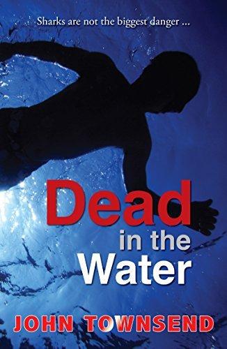 Dead in the Water (ebook) (Breakouts)  by  John Townsend