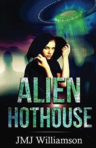 Alien Hothouse  by  J.M.J. Williamson
