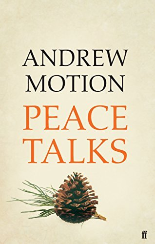 Peace Talks Andrew Motion
