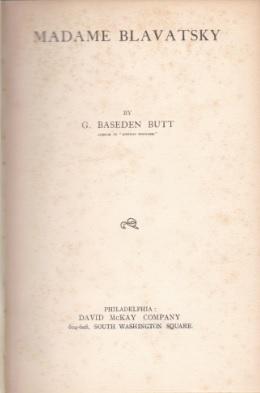Madame Blavatsky Madame Blavatsky  by  G. Baseden Butt