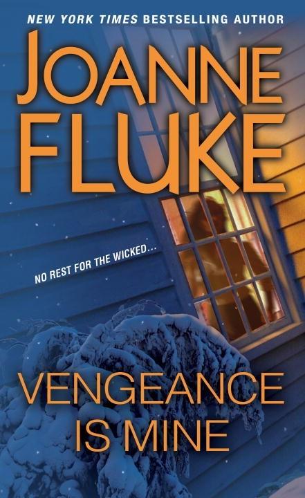 Vengeance Is Mine  by  Joanne Fluke