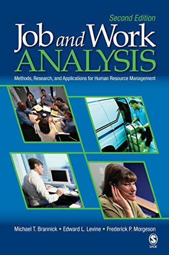 Job and Work Analysis: Methods, Research, and Applications for Human Resource Management Michael T. Brannick