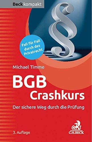 BGB Crashkurs: Der sichere Weg durch die Prüfung  by  Michael Timme