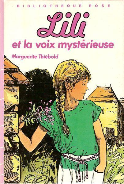 Lili et la voix mystérieuse Marguerite Thiébold