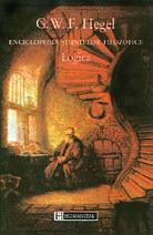 Enciclopedia științelor filozofice: 1.Logica Georg Wilhelm Friedrich Hegel