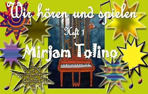 Naoyuki und Ruth Taneda - Wir hören und spielen. Klavierschule für Kinder ab 3 Jahren. Band 1: Fachliche Kommentare in Form von Pop-ups  by  Mirjam Tolino
