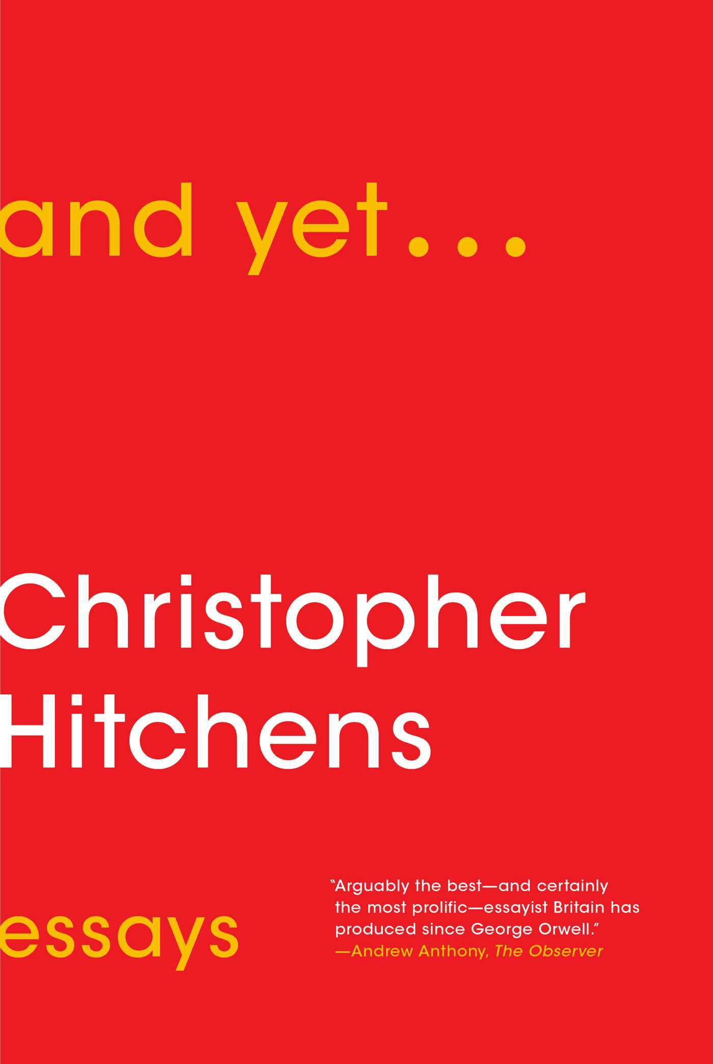 And Yet...: Essays Christopher Hitchens
