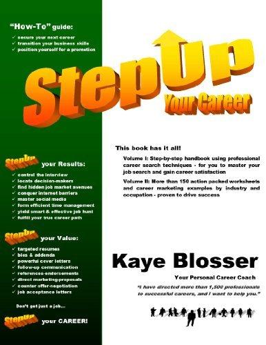 StepUp Your Career  by  Kaye Blosser