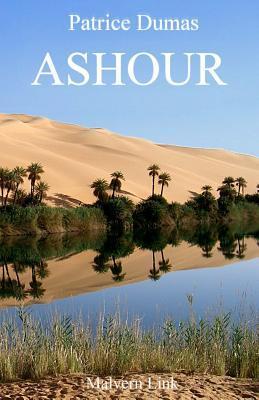 Ashour: LEtonnant Epilogue Patrice Dumas