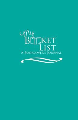 My Booket List: A Booklovers Journal  by  LLC Lucky Stars Publishing