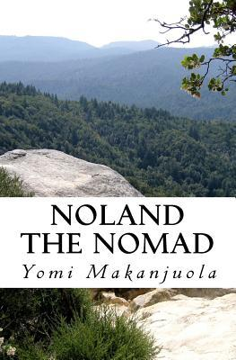 Noland the Nomad  by  Yomi Makanjuola