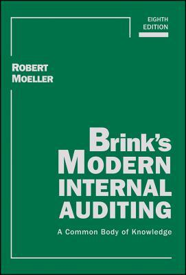 Brinks Modern Internal Auditing: A Common Body of Knowledge  by  Robert R Moeller