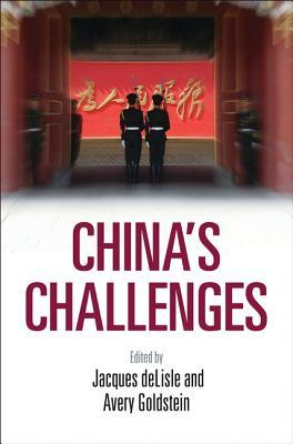 Chinas Challenges  by  Jacques Delisle