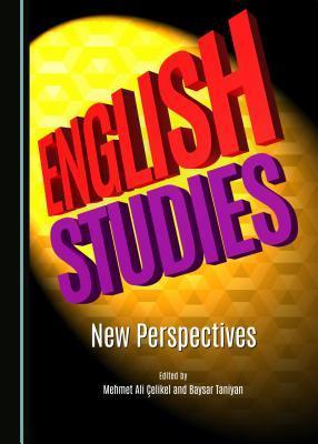 English Studies: New Perspectives Mehmet Ali Çelikel