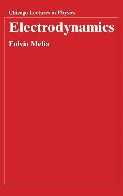 Electrodynamics  by  Fulvio Melia