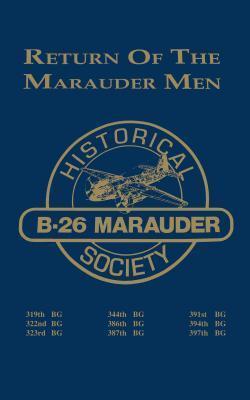 B-26: Return of the Marauder Men  by  Turner Publishing Company