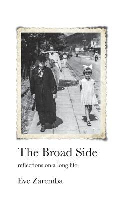 The Broad Side  by  Eve Zaremba