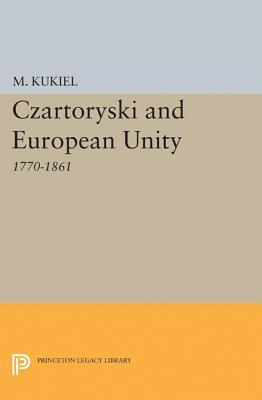 Czartoryski and European Unity  by  Marian Kukiel