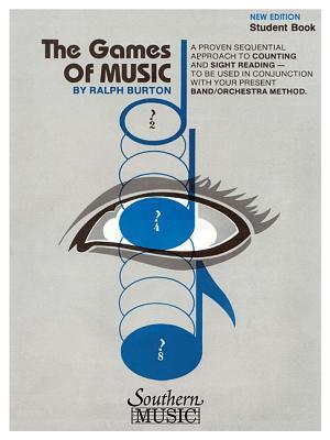 The Games of Music, Students Book: Student Book Ralph Burton