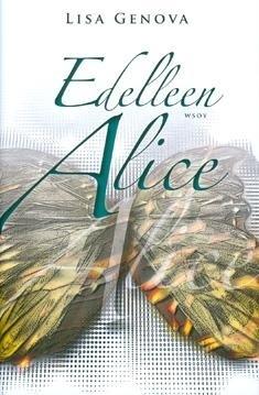 Edelleen Alice  by  Lisa Genova