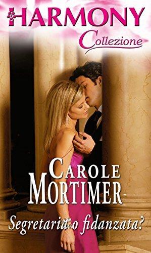 Segretaria o fidanzata  by  Carole Mortimer