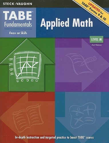 TABE Fundamentals: Student Edition Applied Math, Level M  by  STECK-VAUGHN