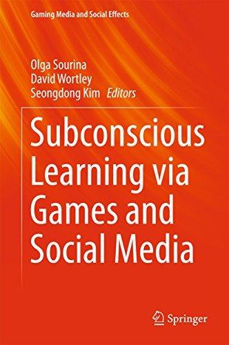Subconscious Learning via Games and Social Media  by  Olga Sourina