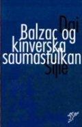 Balzac og kínverska saumastúlkan  by  Dai Sijie