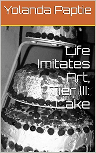 Life Imitates Art, Tier III: Cake  by  Yolanda Paptie