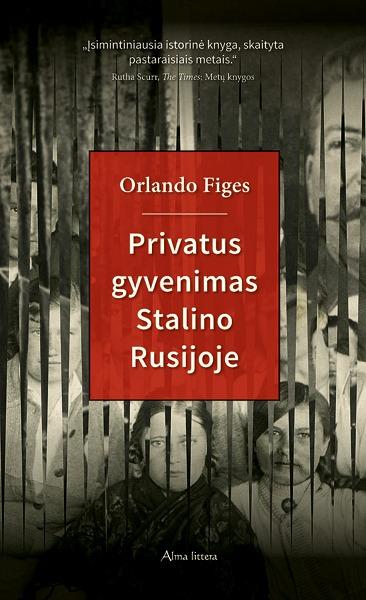 Privatus gyvenimas Stalino Rusijoje Orlando Figes