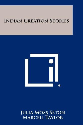 Indian Creation Stories Julia Moss Seton