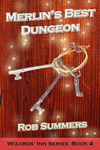 Merlins Best Dungeon (Wizards Inn Series Book 4) Rob Summers