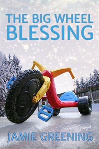 The Big Wheel Blessing Jamie Greening