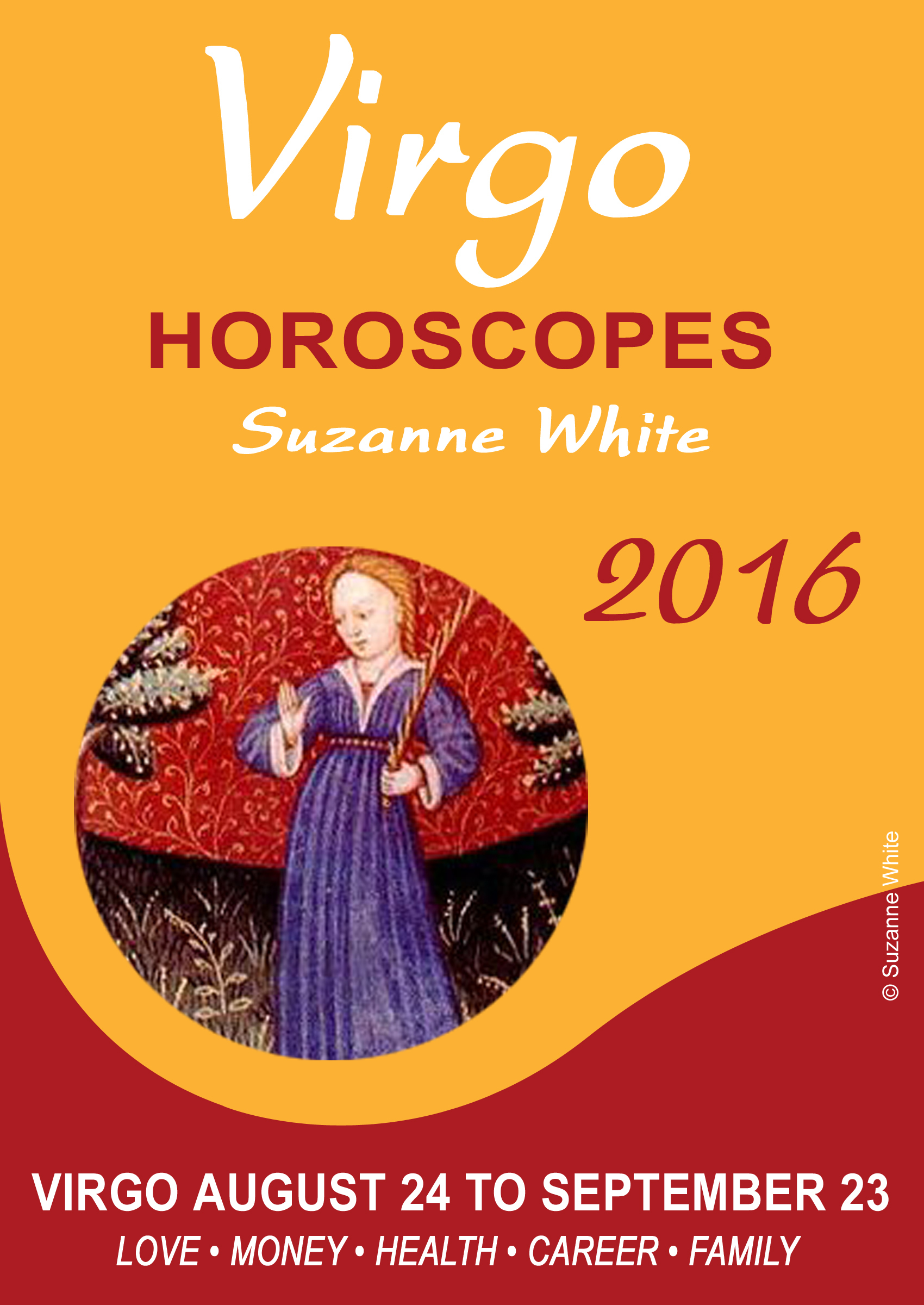 Virgo Horoscopes Suzanne White 2016  by  Suzanne White