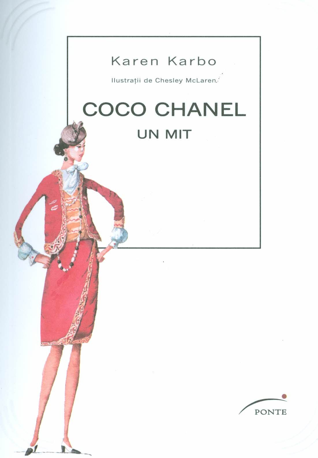 Coco Chanel. Un mit  by  Karen Karbo