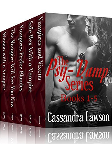 The Psy-Vamp Series (Books 1-5)  by  Cassandra Lawson