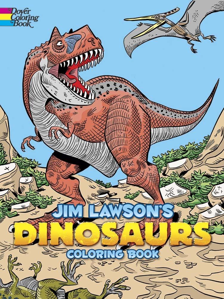 Jim Lawsons Dinosaurs Coloring Book Jim Lawson