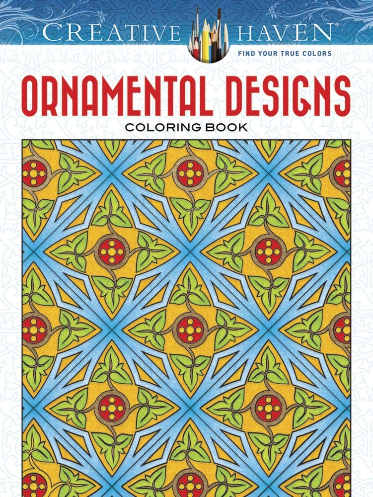 Creative Haven Ornamental Designs Coloring Book John M. Alves
