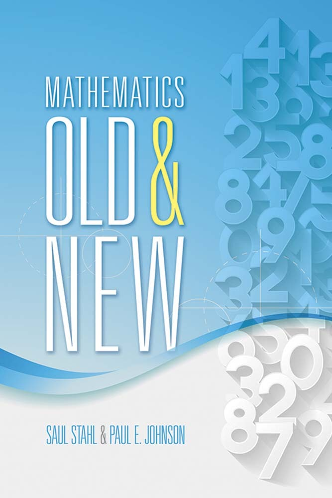 Mathematics Old and New Saul Stahl